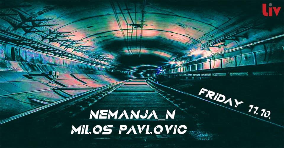 NemanjaN & Miloš Pavlović @ Liv