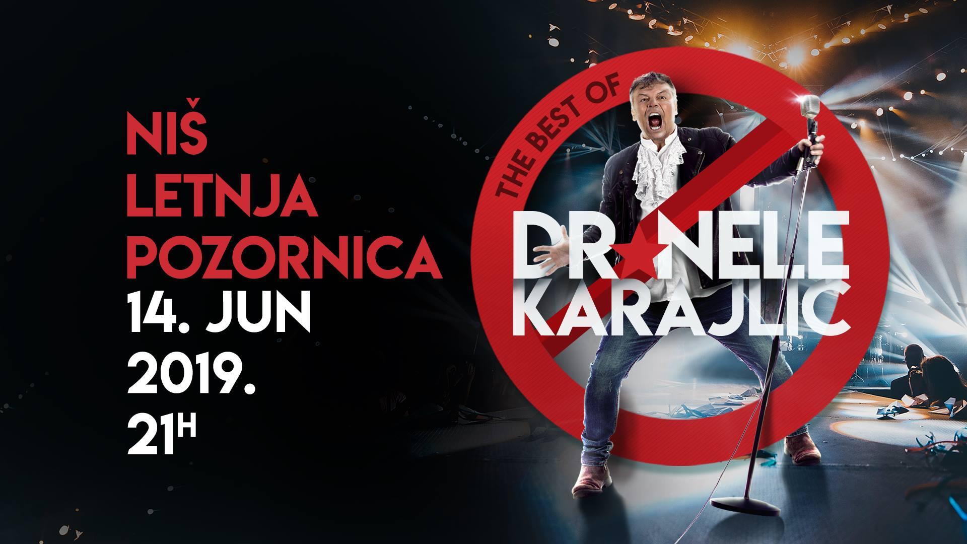 The Best Of Dr Nele Karajlić Tour - Letnja Pozornica Niš